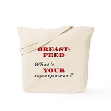 Breastfeed Superpower Tote Bag