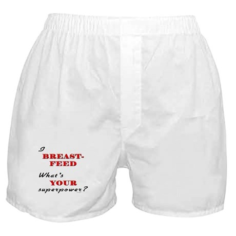 Breastfeed Superpower Boxer Shorts