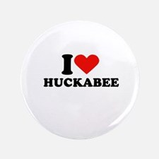 "I Heart Huckabee 3.5"" Button"