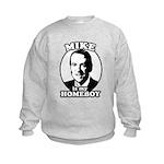 Mike Huckabee is my homeboy Kids Sweatshirt