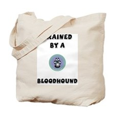 Trained by a Bloodhound Tote Bag