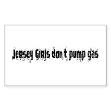 Jersey Girls Don't Pump gas Rectangle Decal