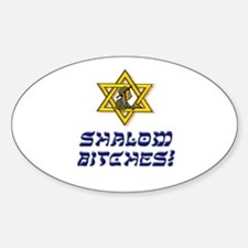 Shalom Bitches! Decal