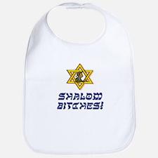 Shalom Bitches! Bib
