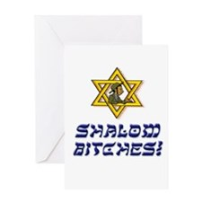 Shalom Bitches! Greeting Card