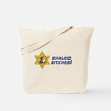 Shalom Bitches! Tote Bag
