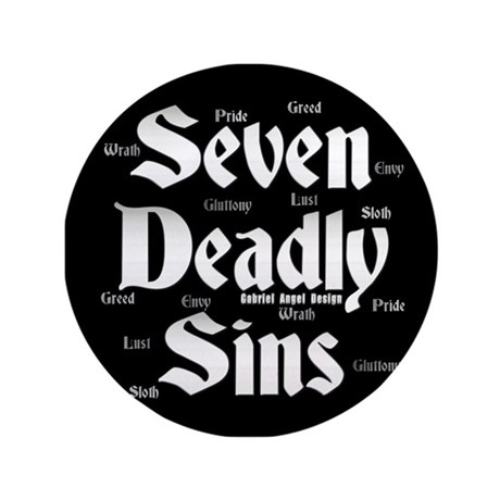 "The Seven Deadly Sins 3.5"" Button"