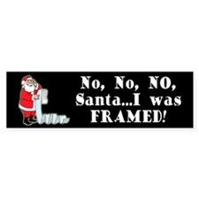 Santa I Was FRAMED! Bumper Bumper Sticker
