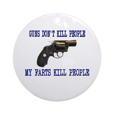 Guns Don't Kill People, My Fa Ornament (Round)