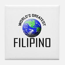 World's Greatest FILIPINO Tile Coaster