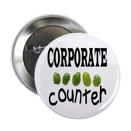 "CORPORATE BEAN COUNTER 2.25"" Button (100 pack)"
