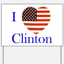I Love Clinton! Yard Sign