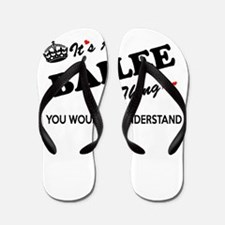 BAILEE thing, you wouldn't understand Flip Flops