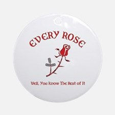 Every Rose Ornament (Round)