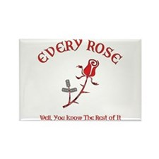 Every Rose Rectangle Magnet