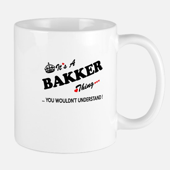BAKKER thing, you wouldn't understand Mugs