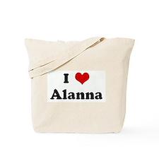 I Love Alanna Tote Bag
