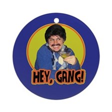 Hey Gang! Ornament (Round)