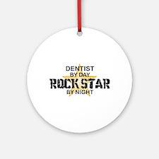 Dentist RockStar by Night Ornament (Round)