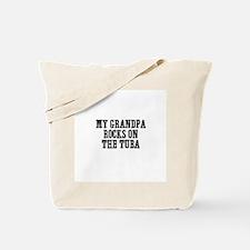 my grandpa rocks on the Tuba Tote Bag