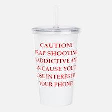 trap shooting joke Acrylic Double-wall Tumbler