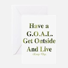 GOAL - Get Outside And Live Greeting Card