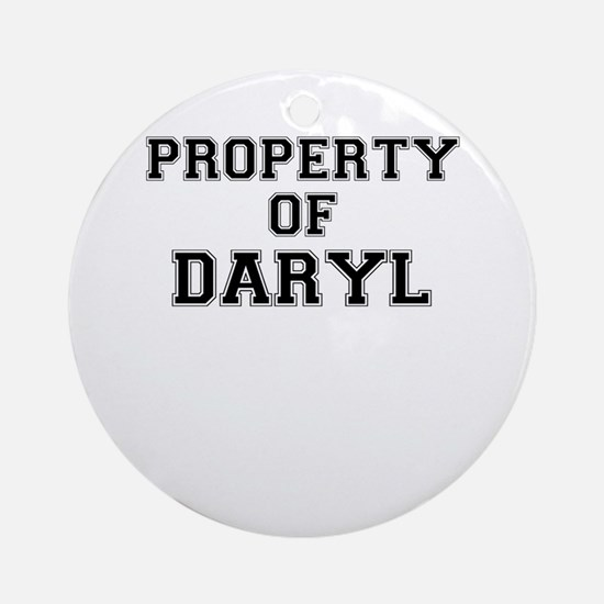 Property of DARYL Round Ornament