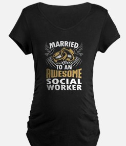 Married To An Awesome Social Worker Maternity T-Sh