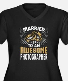 Married To An Awesome Photographer Plus Size T-Shi