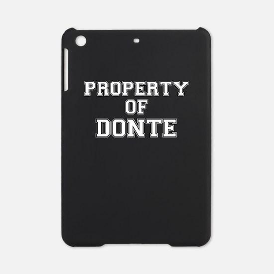 Property of DONTE iPad Mini Case