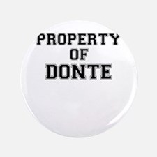 Property of DONTE Button