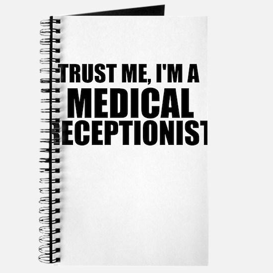 Trust Me, I'm A Medical Receptionist Journal