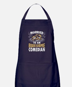 Married To An Awesome Comedian Apron (dark)