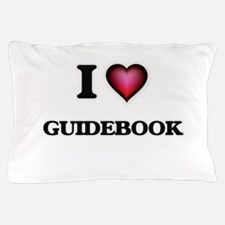 I love Guidebook Pillow Case