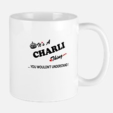 CHARLI thing, you wouldn't understand Mugs