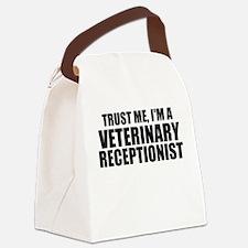 Trust Me, I'm A Veterinary Receptionist Canvas Lun