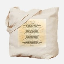 I'd Like to Make a Difference Tote Bag