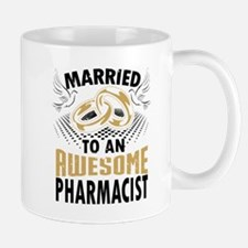 Married To An Awesome Pharmacist Mugs