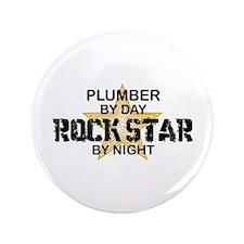 "Plumber RockStar by Night 3.5"" Button"