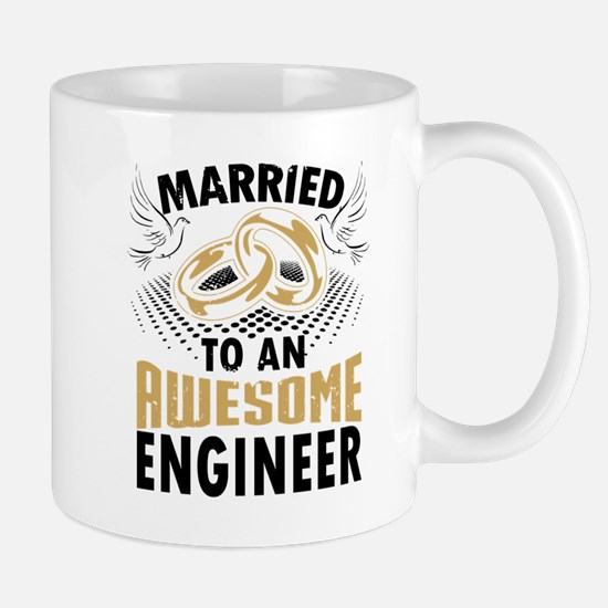 Married To An Awesome Engineer Mugs