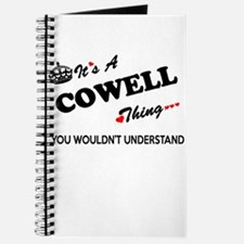 COWELL thing, you wouldn't understand Journal