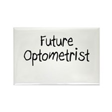 Future Optometrist Rectangle Magnet
