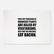 Vegetarians Eat Bacon 5'x7'Area Rug