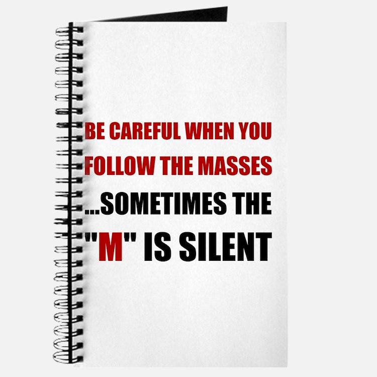 Be Careful Masses Journal