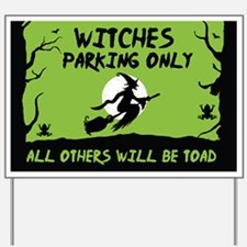 Witches Parking Only Yard Sign