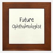 Future Ophthalmologist Framed Tile
