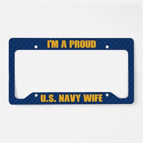 U.S. Navy Wife License Plate Frame License Plate Frame