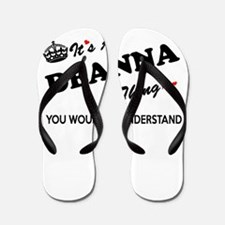 DEANNA thing, you wouldn't understand Flip Flops