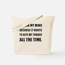 Speak My Mind Bite Tongue Tote Bag