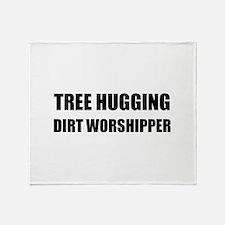 Tree Hugging Dirt Worshipper Throw Blanket